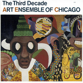 The Third Decade by Art Ensemble of Chicago