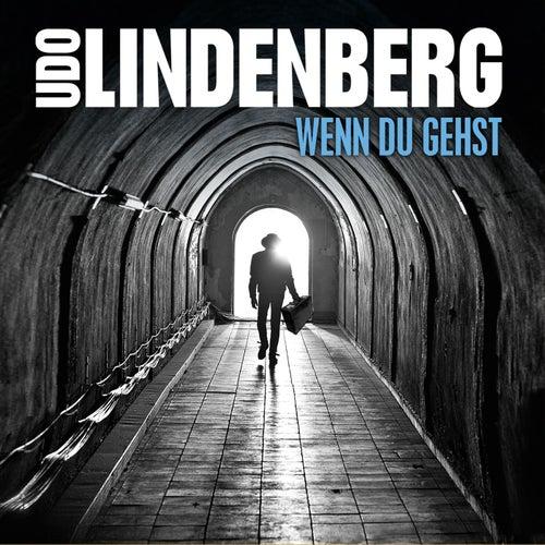 Wenn du gehst (Single Version) de Udo Lindenberg