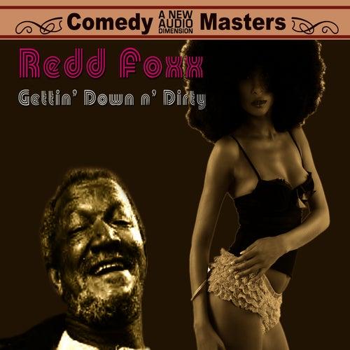 Getting' Down N' Dirty by Redd Foxx