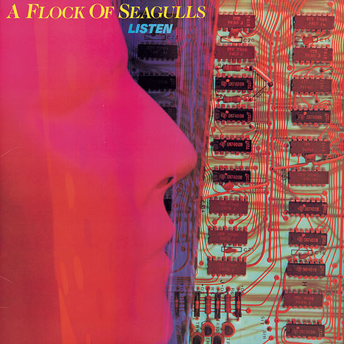 Listen by A Flock of Seagulls