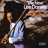 Working in the Coal Mine - Holy Cow by Lee Dorsey