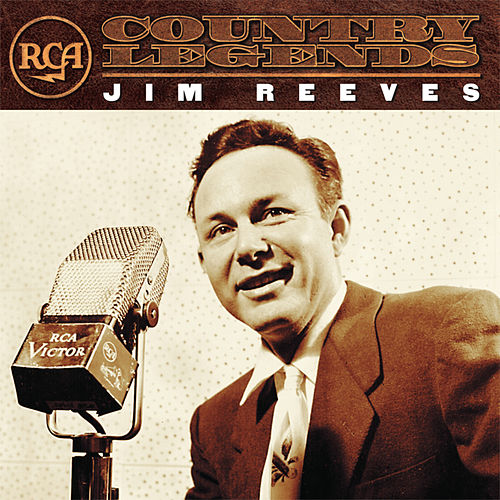 RCA  Country Legends by Jim Reeves
