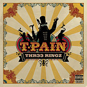 THR33 RINGZ by T-Pain