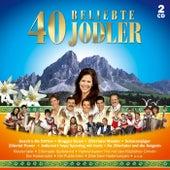 40 beliebte Jodler by Various Artists