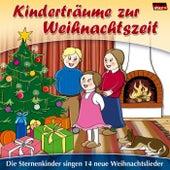 Kinderträume zur Weihnachtszeit von Die Sternenkinder
