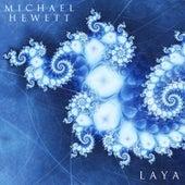 Laya by Michael Hewett