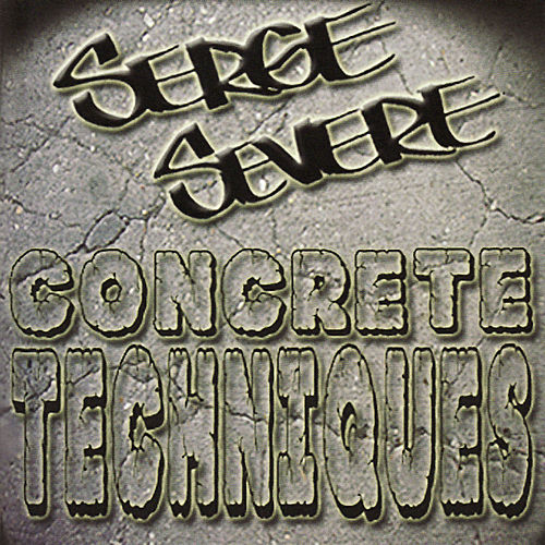 Concrete Techniques by Serge Severe