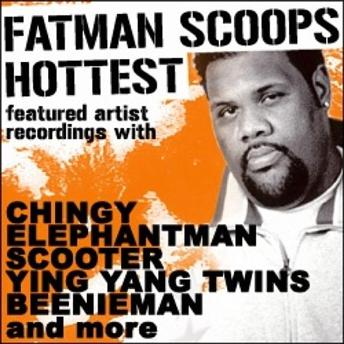Fatman Scoop 'Hottest Featured Artist Recordings' by Various Artists