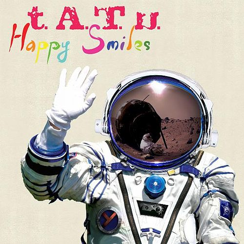 Happy Smiles by T.A.T.U.