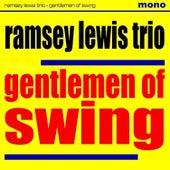 Ramsey Lewis and His Gentle-Men of Swing von Ramsey Lewis