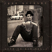 Live on Air - Volume 1 von Jeff Buckley