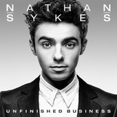 Unfinished Business by Nathan Sykes