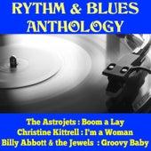 Rythm & Blues Anthology de Various Artists