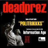 Politrikkks - Single by Dead Prez