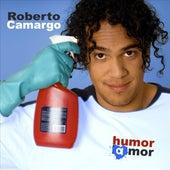 Humor Amor by Roberto Camargo