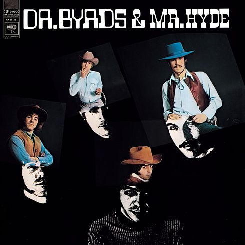 Dr. Byrds & Mr. Hyde by The Byrds