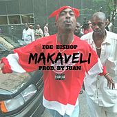 Makaveli by Foe Bishop