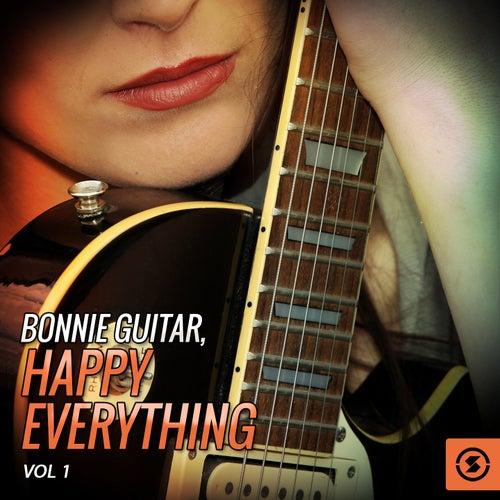 Bonnie Guitar, Happy Everything, Vol. 1 by Bonnie Guitar