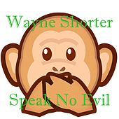 Speak No Evil de Wayne Shorter