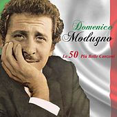 Le 50 Più Belle Canzoni by Domenico Modugno