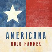 Americana by Doug Hammer