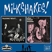 Talking 'bout / After School Session by The Milkshakes