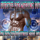Dubstep For Working Out - The 2016 Top Hit Fitness Workout de Dubble Trubble