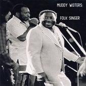 Muddy Waters: Folk Singer de Muddy Waters