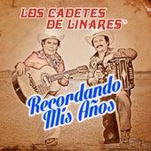 Recordando Mis Anos by Los Cadetes De Linares