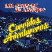 Corridos Aventureros by Los Cadetes De Linares