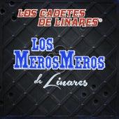Los Meros Meros de Linares by Los Cadetes De Linares