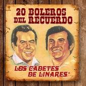 20 Boleros Del Recuerdo by Los Cadetes De Linares