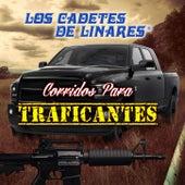 Corridos De Traficantes by Los Cadetes De Linares
