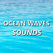 Ocean Waves Sounds by The Ocean Waves Sounds