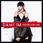 Fighting for Love von Dami Im