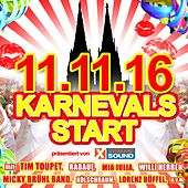 11.11.16 Karnevals Start präsentiert von Xtreme Sound von Various Artists