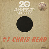 BBE20 Anniversary Mix Series # 1 by Chris Read von Various Artists