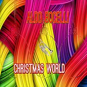 Christmas World (Le Canzoni Piu Belle Di Natale 2016 - 2017) by Various Artists