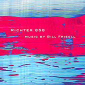 Richter 858 de Bill Frisell