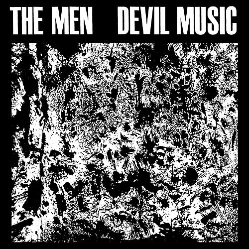 Devil Music by The Men