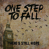 There's Still Hope by One Step To Fall