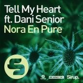 Tell My Heart von Nora En Pure