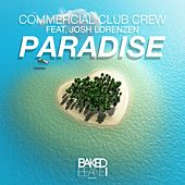 Paradise by Commercial Club Crew