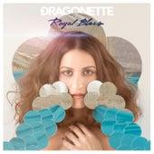 Royal Blues by Dragonette