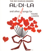Al-Di-La And Other Extra Special Songs For Young Lovers by Ray Charles Singers