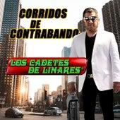 Corridos De Contrabando by Los Cadetes De Linares