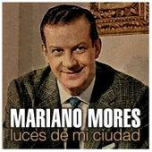Luces de Mi Ciudad de Mariano Mores