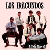 A Toda Música!!! de Los Iracundos