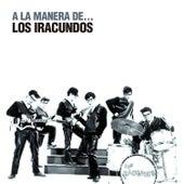 A la Manera De... by Los Iracundos