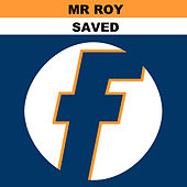 Saved - EP by Mr Roy